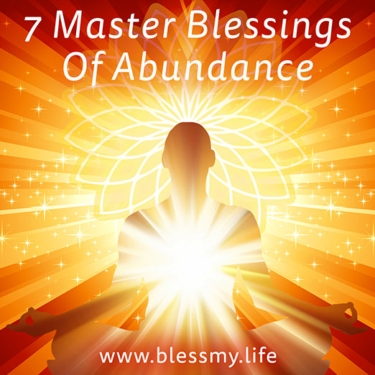 7 Master Blessings Of Abundance