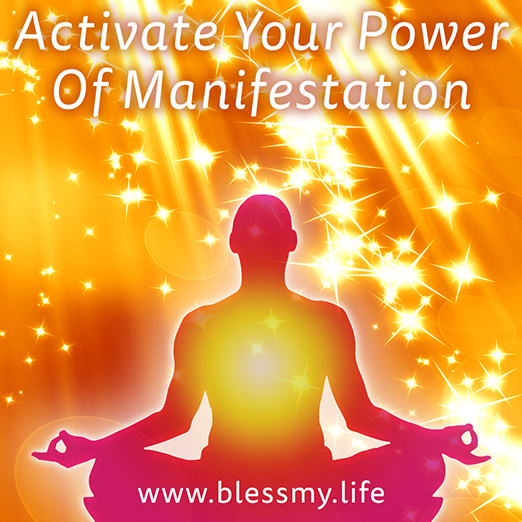 Activate Your Power Of Manifestation