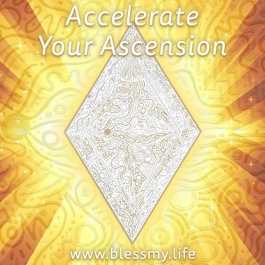 Accelerate Your Ascension