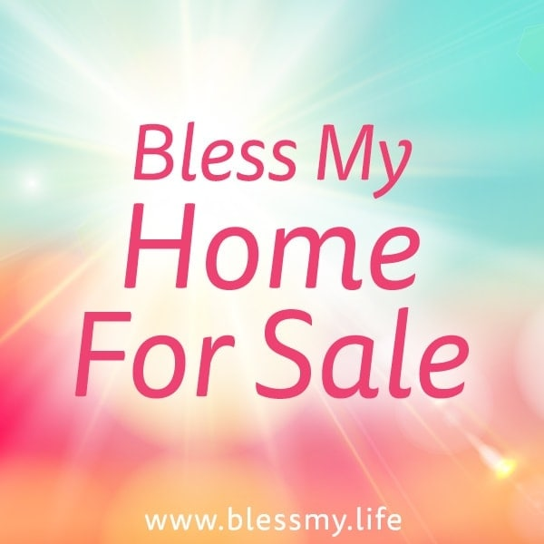 Bless My Home For Sale