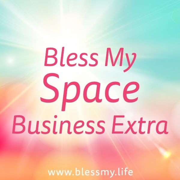 Bless My Space - Business Extra