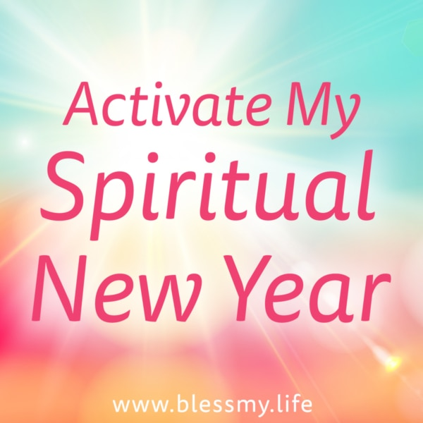 Activate My Spiritual New Year