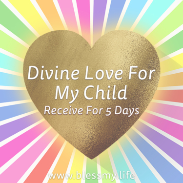 Divine Love For My Child